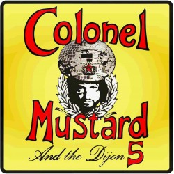 Colonel Mustard & The Dijon 5 official merchandise